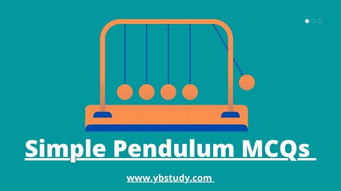 MCQs on simple pendulum