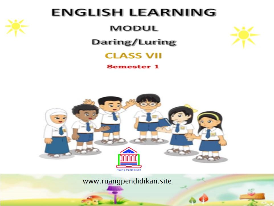 Modul Pembelajaran Daring Luring Bahasa Inggris Kelas 7 Smp Mts Semester 1 Kurikulum 2013 Ruang Pendidikan