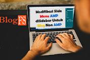 Memasang Modifikasi Slide Menu AMP di Sidebar Semua Blog Blogger