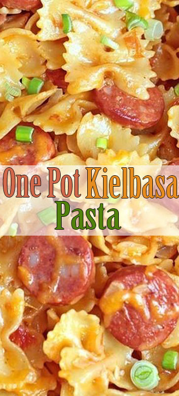 One Pot #Kielbasa #Pasta #RECIPE
