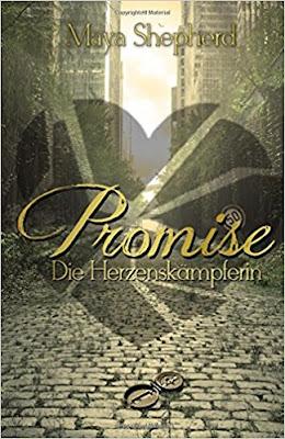 Lesemonat März 2018 - Promise 3 - Die Herzenskämpferin von MayaShepherd