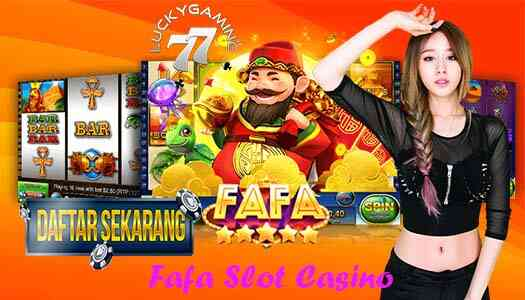 Fafa Slot Casino