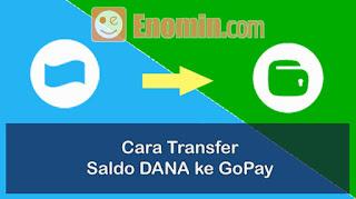 Inilah cara mudah transfer saldo dana ke gopay
