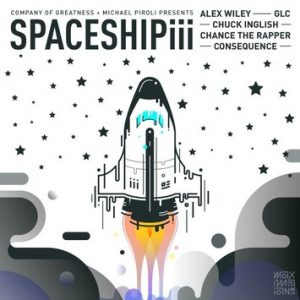 Spaceship III Consequence Ft Chance The Rapper, Alex Wiley, GLC & Chuck Inglish.mp3