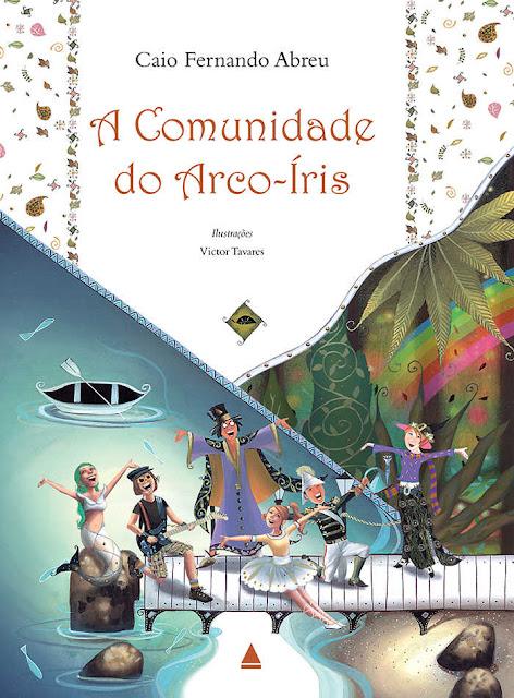 A Comunidade do Arco-Íris - Caio Fernando Abreu