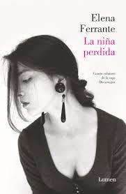 """""""La niña perdida"""" - Elena Ferrante"""