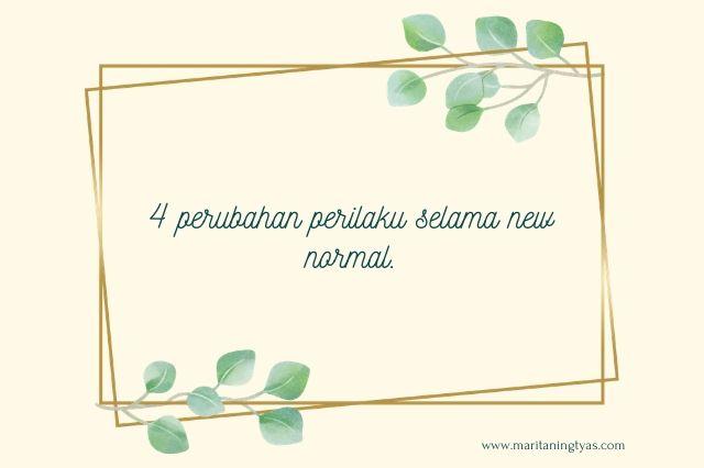perubahan perilaku new normal