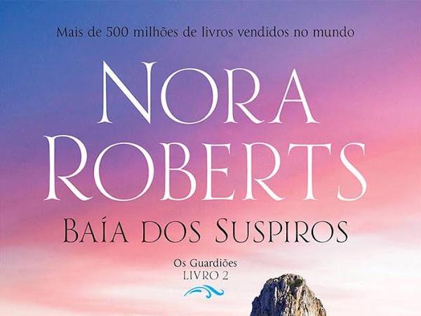 Resenha: Baía dos Suspiros - Os Guardiões # 2 - Nora Roberts