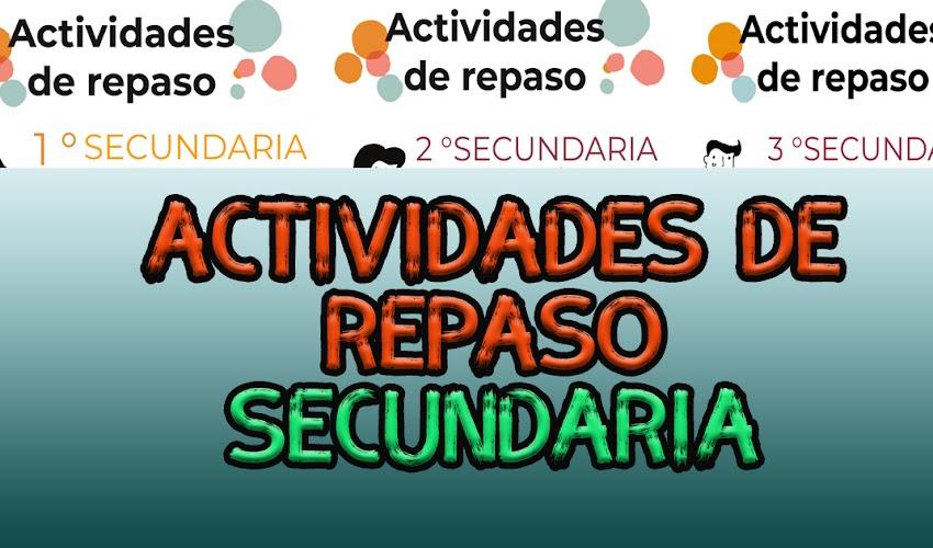 Actividades de repaso secundaria (1, 2 y 3) español y matemáticas del bloque 1 al 4