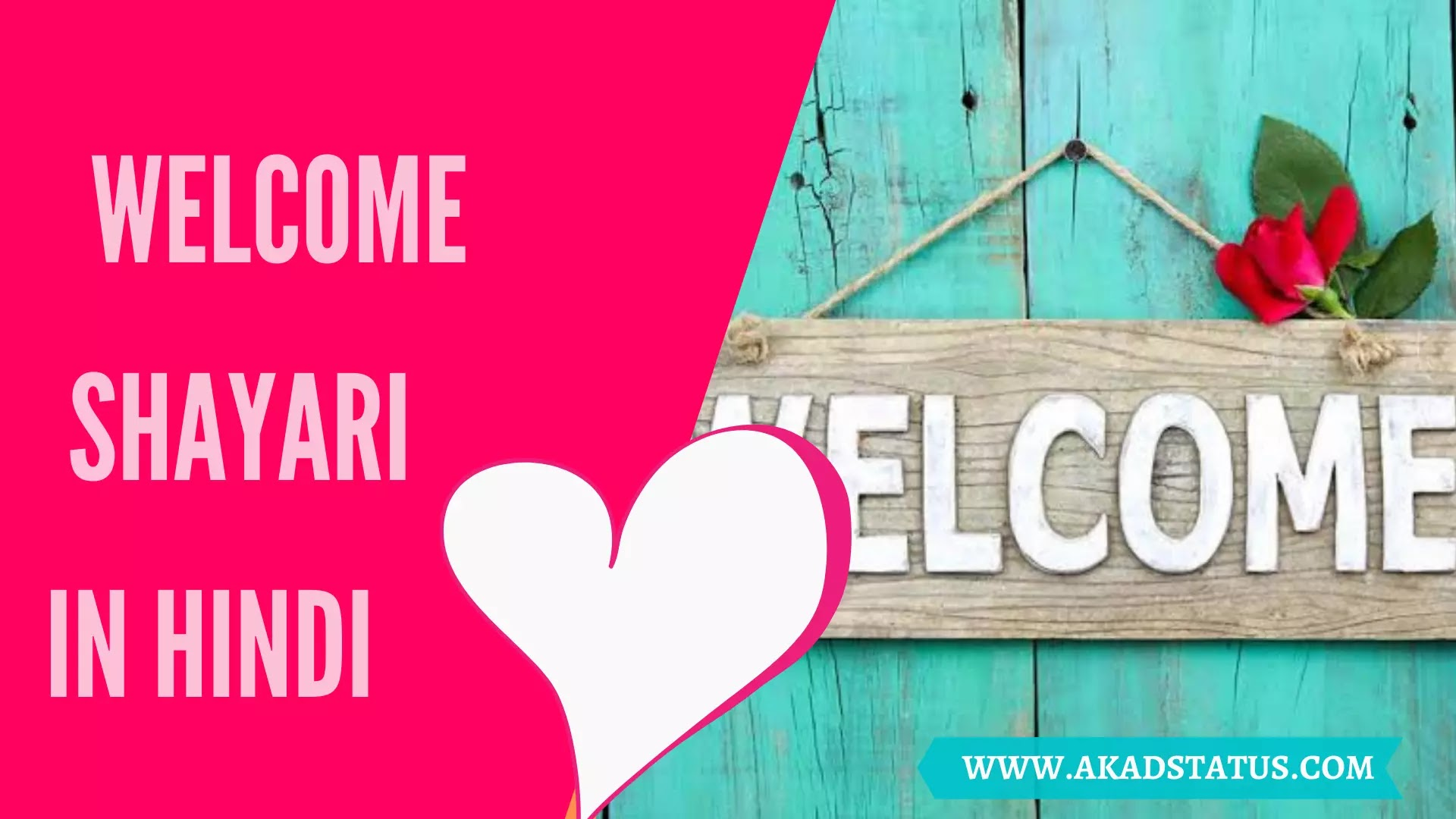 Welcome Shayari in Hindi, स्वागत शायरी, Welcome shayari in english, Anchoring Shayari in Hindi, Welcome Quotes in Hindi, Welcome Shayari in Hindi for Farewell, Welcome friend Shayari in Hindi