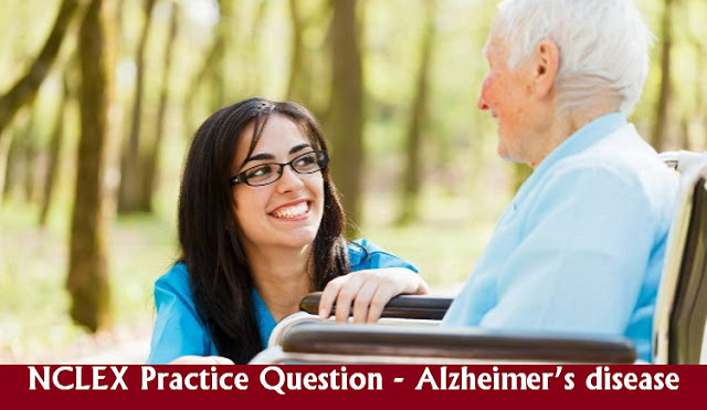NCLEX Practice Question - Alzheimer's disease