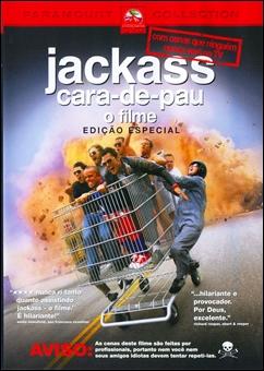 Baixar Jackass: Cara-de-Pau - O Filme Dublado Grátis