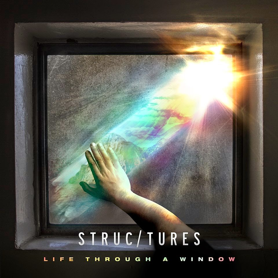 Structures - Life Through A Window (2014)