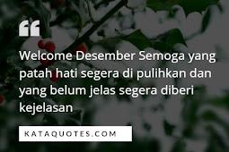 Kata Kata Welcome Desember Awal Bulan yang Keren