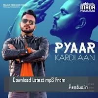 Pyaar Kardi Aan - Lovey Akhtar mp3 download free