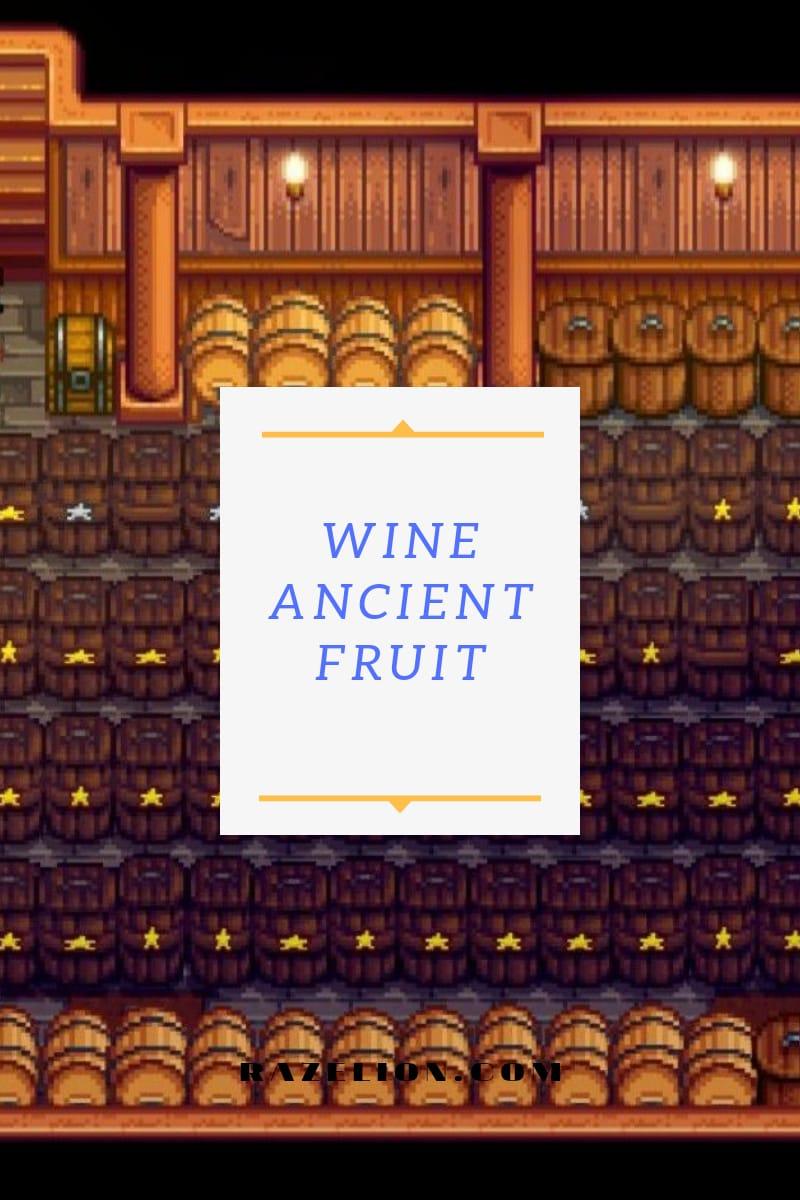 wine dari ancient fruit