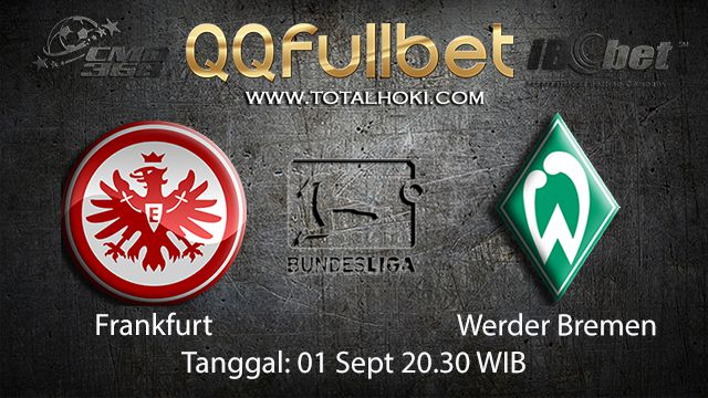 Prediksi Bola Jitu Frankfurt vs Werder Bremen 1 September 2018 ( German Bundesliga )