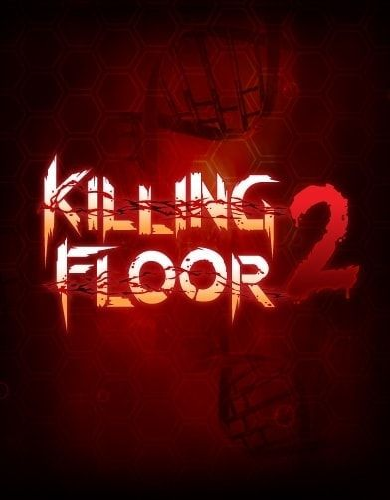killing floor - Killing Floor 2 For PC