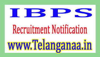 Institute OF Banking Personnel SelectionIBPS Recruitment Notification 2017