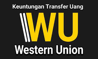 Keuntungan transfer uang via Western Union