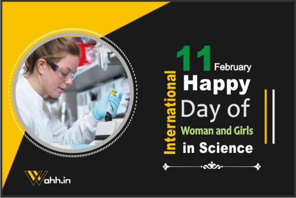 International Day of Woman and Girls in Science  Messages
