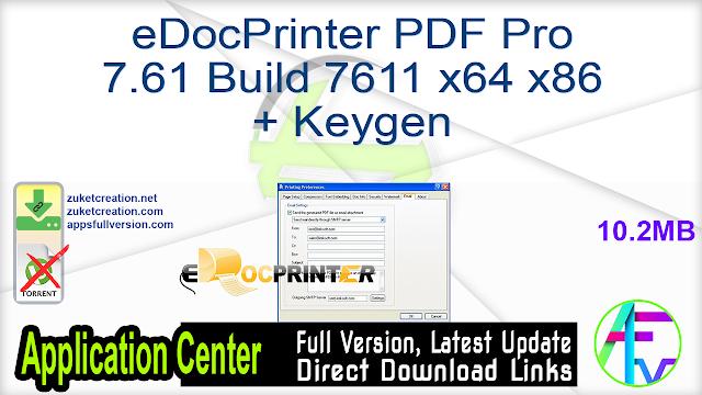 eDocPrinter PDF Pro 7.61 Build 7611 x64 x86 + Keygen