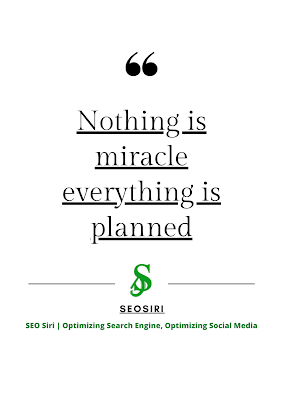 """""""nothing is miracle everything is planned"""" seosiri's acheivements quotes"""