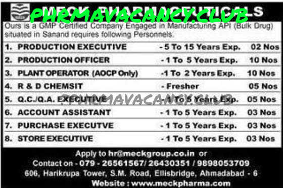MECK PHARMACEUTICALS Vacancy for QC,QA,PRODUCTION,R & D ,STORE,PURCHASE,ACCOUNT Dept  TOTAL 41 Vacancy.