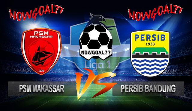 Prediksi PSM VS Persib 24 Oktober 2018 - Now Goal