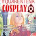 Revista Quarentena Cosplay nº1 / ANIMEMOMENTSBRASIL