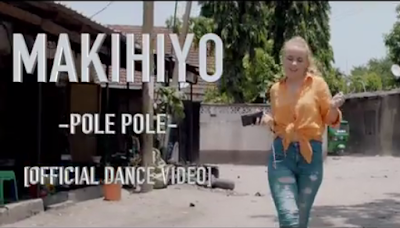 Makihiyo - Pole Pole Download Mp4 VIDEO.