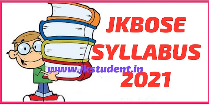 JKBOSE | Download All Subjects Syllabus For Class 11th Session 2021