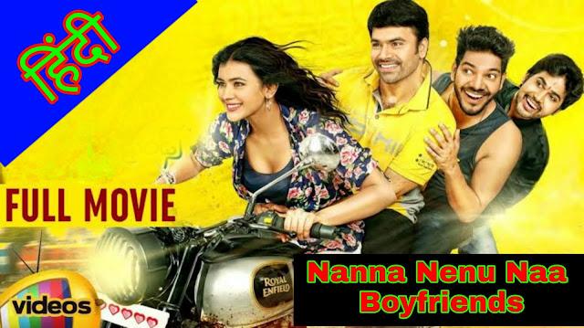 Naanna Nenu Naa Boyfriends Hindi Dubbed Full Movie Download 720p hd HDmoviez.site