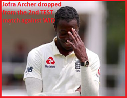 Jofra Archer Dropped ! Jofra Archer news ! Jofra Archer! Jofra Archer out of the 2nd test match