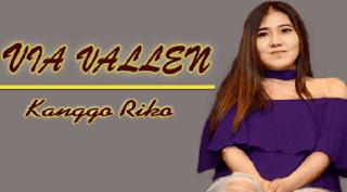 Lirik Lagu Kanggo Riko - Via Vallen