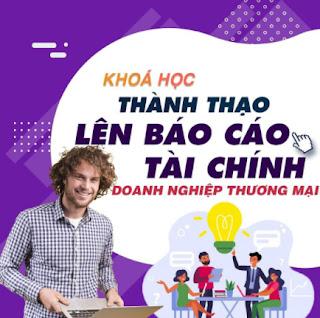 Khóa học TIN HỌC VP - Lên Báo cáo tài chính tại doanh nghiệp thương mại [UNICA.VN ebook PDF EPUB AWZ3 PRC MOBI