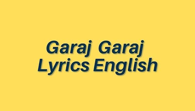 Garaj Garaj Lyrics English - Bandish Bandits - Lyricsbroker