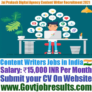 Jai Prakash Digital Agency Pvt Ltd Content Writer Recruitment 2021-22