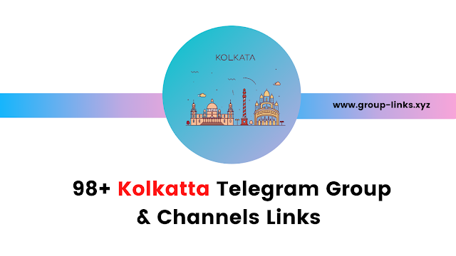 98+ Kolkatta Telegram Group & Channels Links