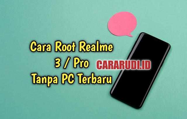 Cara root realme 3 pro