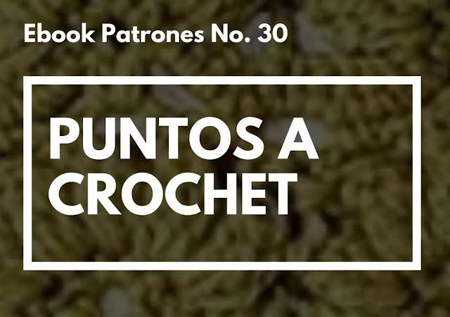 Ebook No. 30  Puntos Calados a Crochet