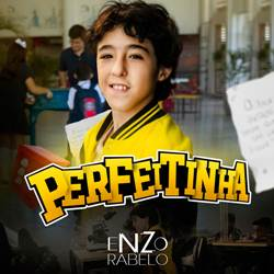 Baixar Perfeitinha - Enzo Rabelo Mp3