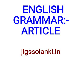 ENGLISH GRAMMAR:- ARTICLE NOTE