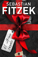 El último regalo   Sebastian Fitzek   Ediciones B