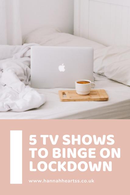 5 TV Shows to Binge Watch on Lockdown