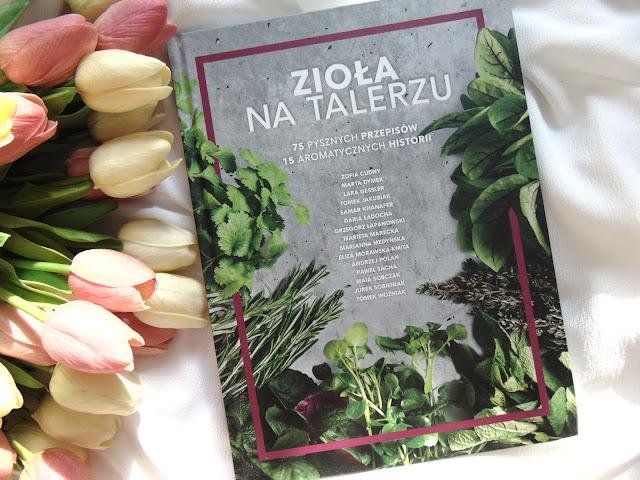 Najciekawsze książki kulinarne Wydawnictwa Edipresse Książki - Spiżarnia rolnika, Soczewica, Zioła na talerzu