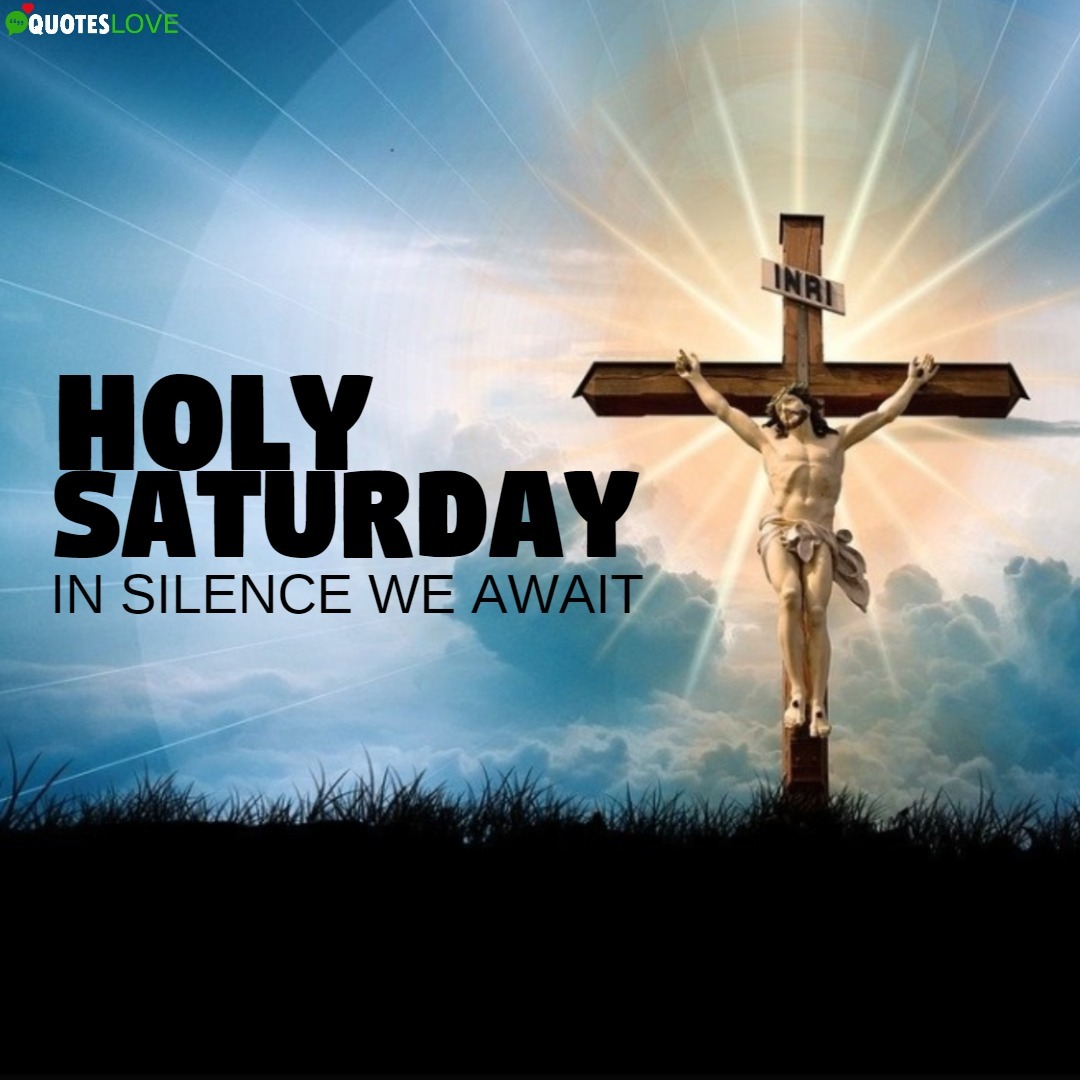 Latest) Holy Saturday 2021: Images, Photos, Pictures, Wallpaper