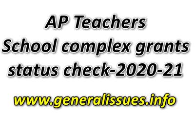 AP Teachers School complex grants status check-2020-21