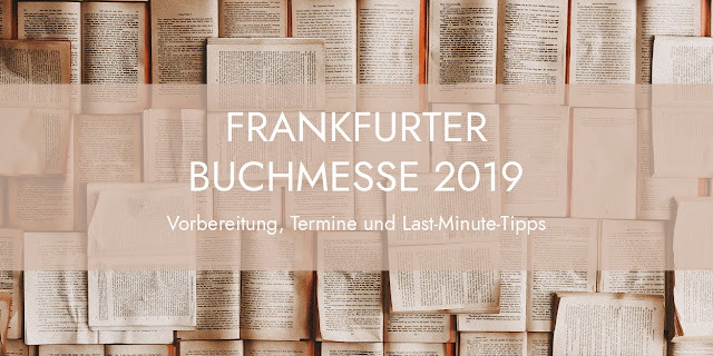 Buchmesse is coming! Messevorbereitung, Tipps und Termine