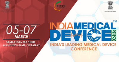 India Pharma, India Medical Device 2020 Conference held in Gandhinagar from 5 -7 March